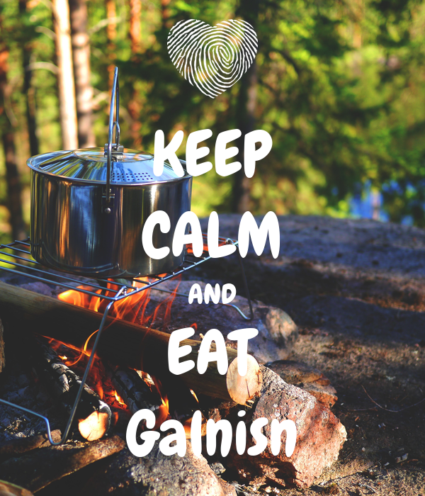KEEP CALM AND EAT Galnisn