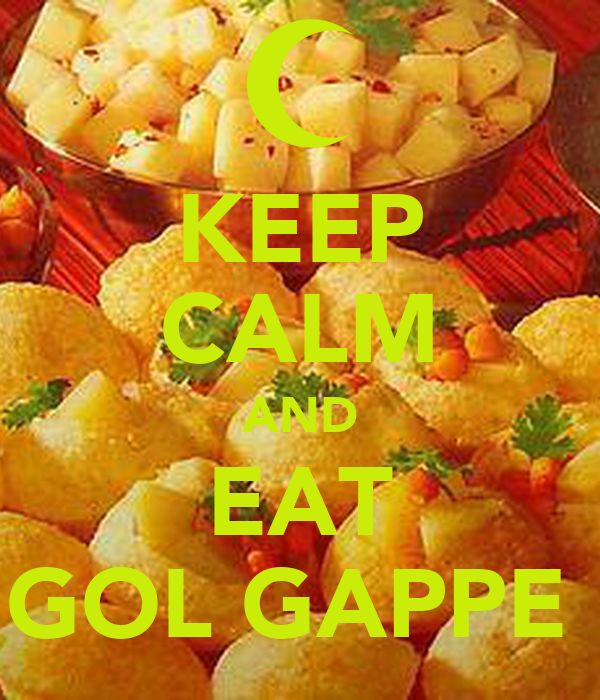 KEEP CALM AND EAT GOL GAPPE