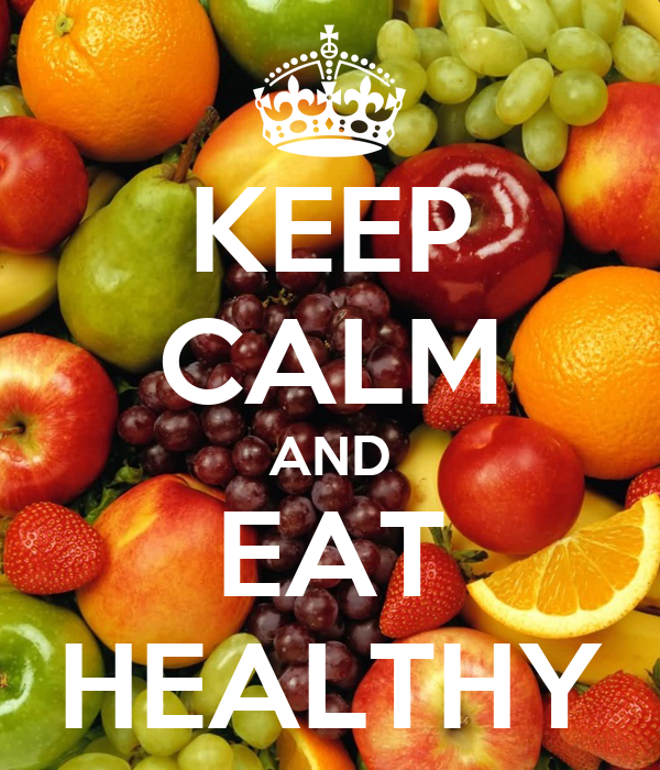 Image result for keep calm and eat healthy
