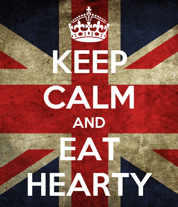 KEEP CALM AND EAT HEARTY