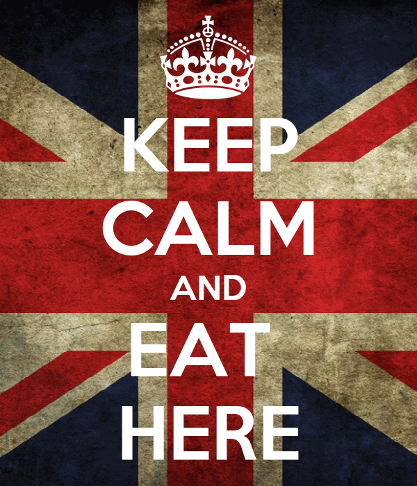 KEEP CALM AND EAT  HERE