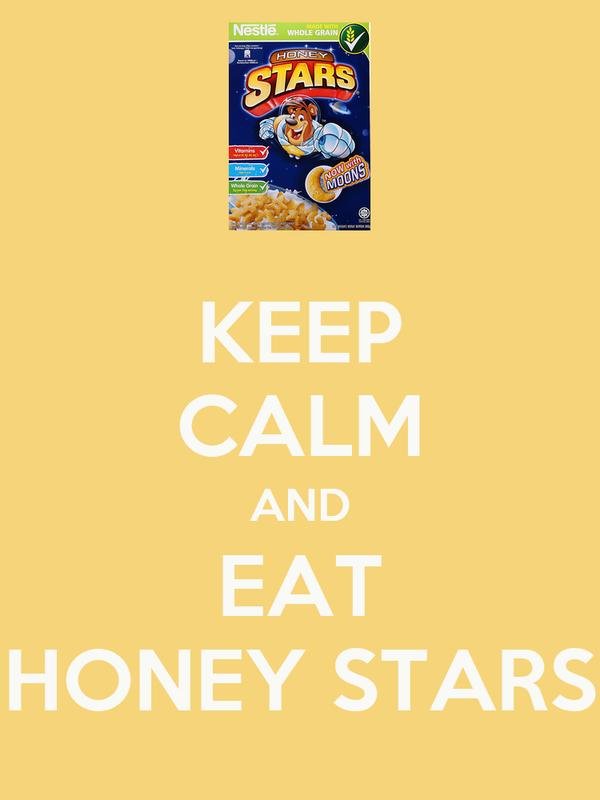 KEEP CALM AND EAT HONEY STARS
