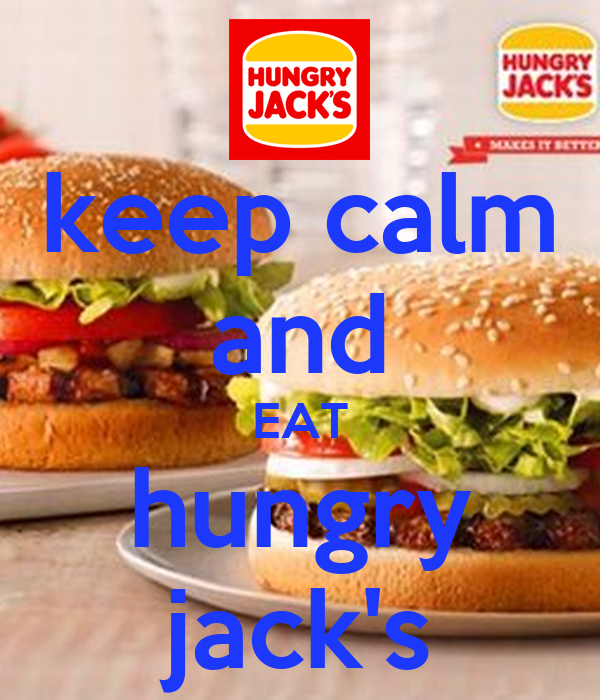 keep calm and EAT hungry jack's