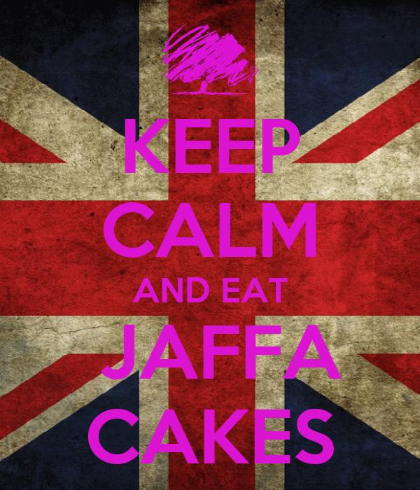 KEEP CALM AND EAT  JAFFA CAKES