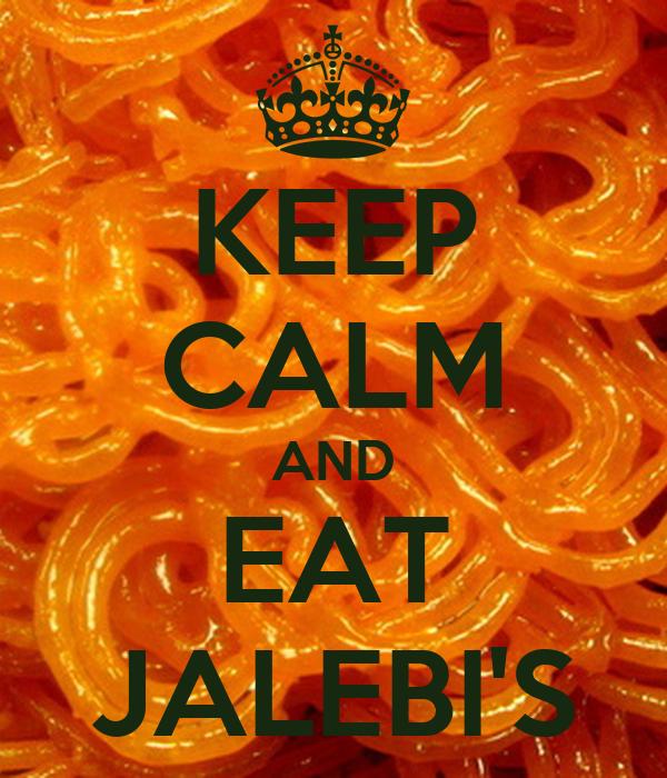 KEEP CALM AND EAT JALEBI'S