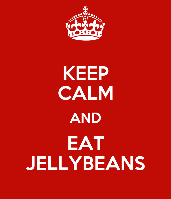 KEEP CALM AND EAT JELLYBEANS