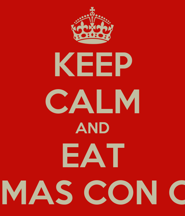KEEP CALM AND EAT JICAMAS CON CHILE