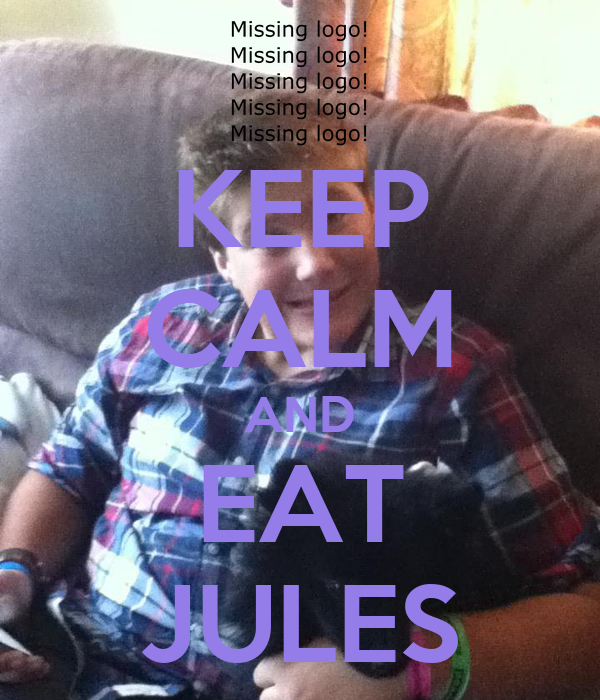 KEEP CALM AND EAT JULES
