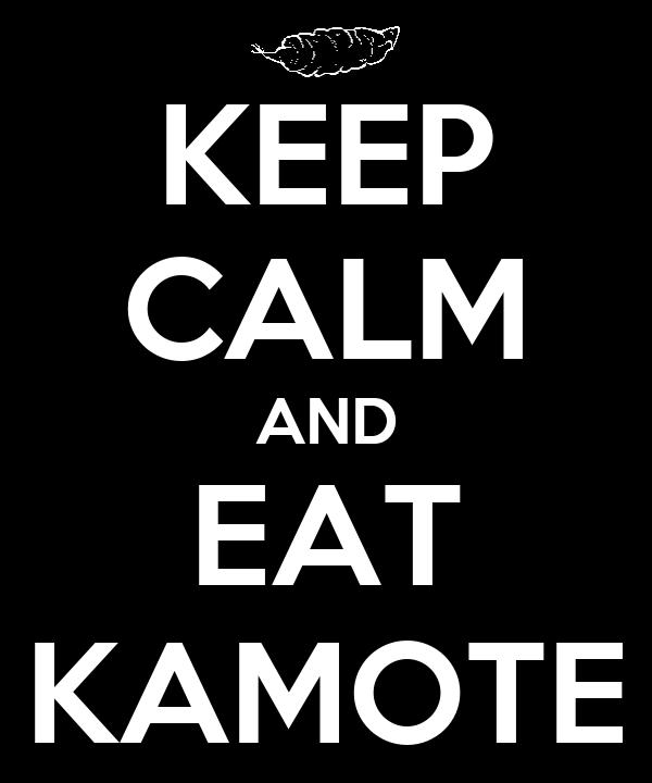 KEEP CALM AND EAT KAMOTE