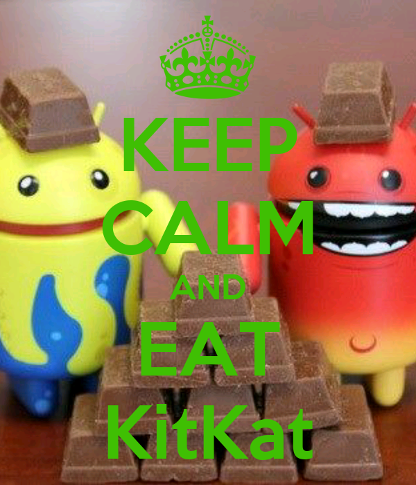 KEEP CALM AND EAT KitKat