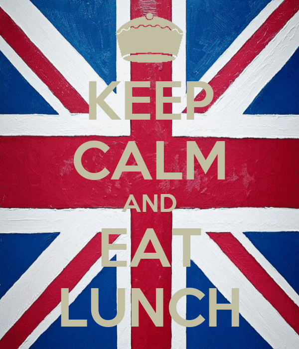 KEEP CALM AND EAT LUNCH
