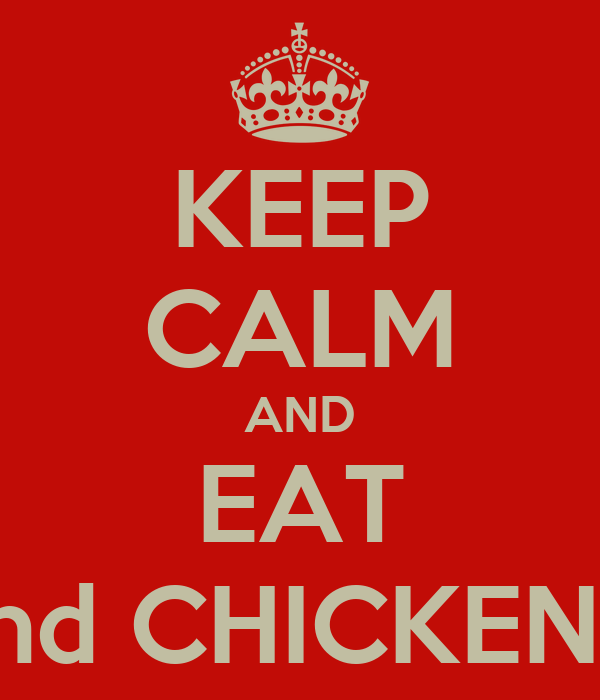KEEP CALM AND EAT M&M's and CHICKEN BREAST