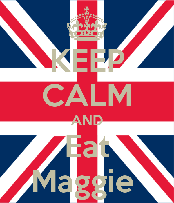 KEEP CALM AND Eat Maggie