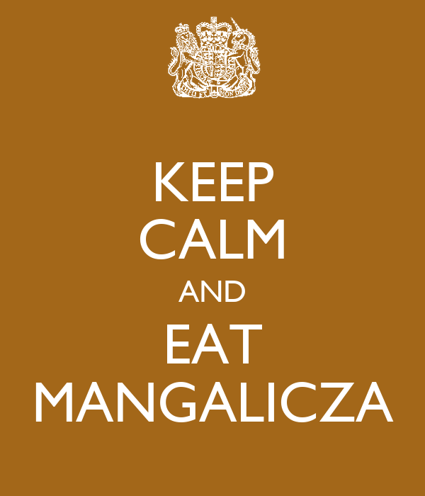 KEEP CALM AND EAT MANGALICZA