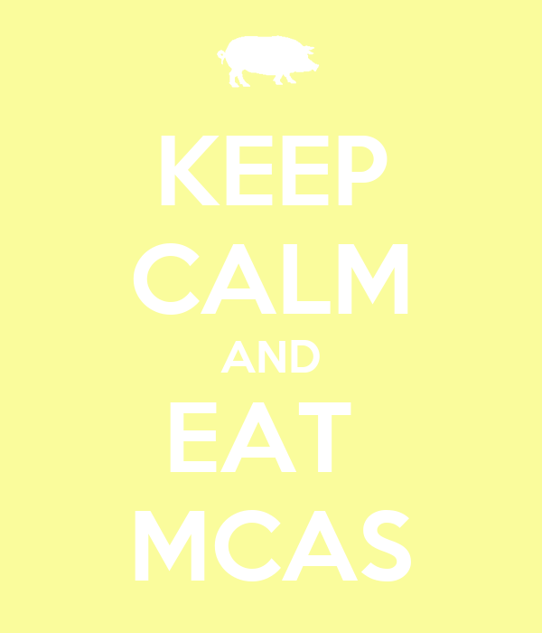 KEEP CALM AND EAT  MCAS