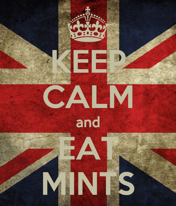 KEEP CALM and EAT MINTS