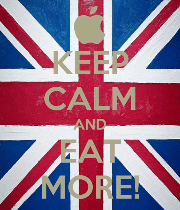 KEEP CALM AND EAT MORE!