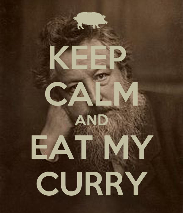KEEP  CALM AND EAT MY CURRY