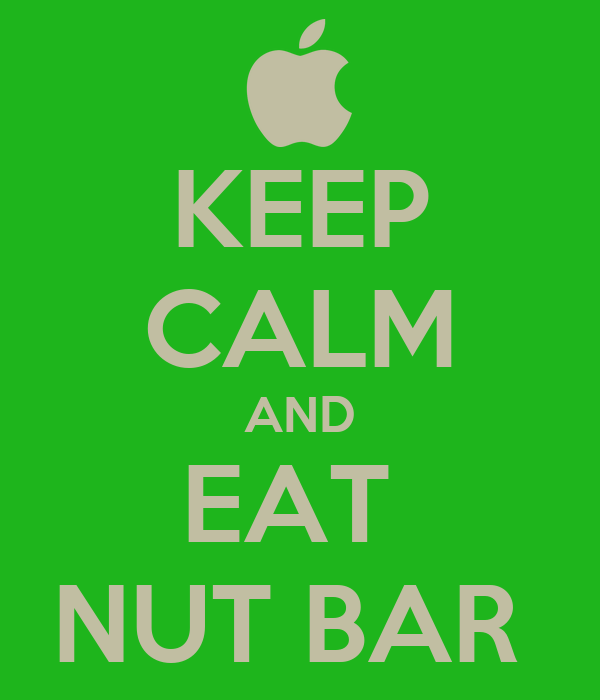 KEEP CALM AND EAT  NUT BAR