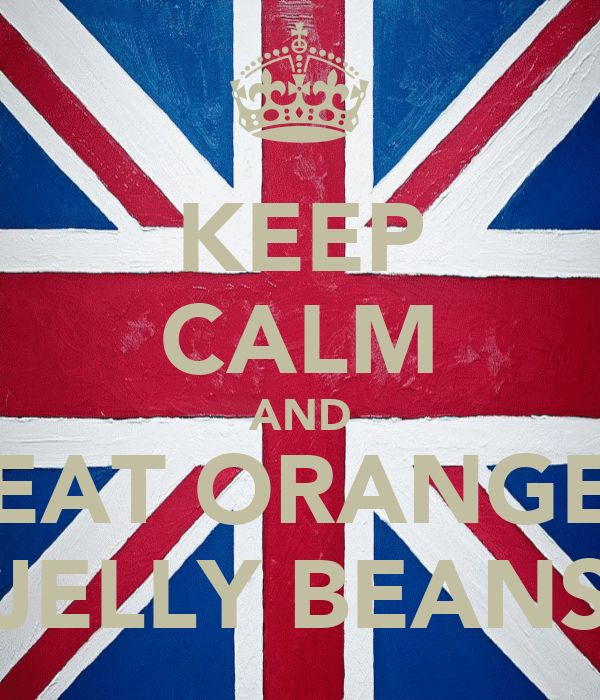 KEEP CALM AND EAT ORANGE JELLY BEANS
