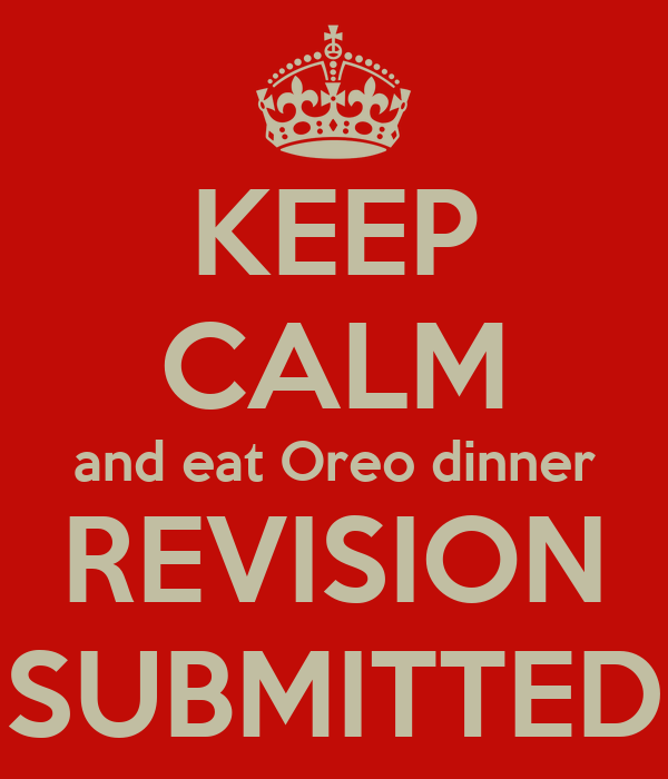 KEEP CALM and eat Oreo dinner REVISION SUBMITTED