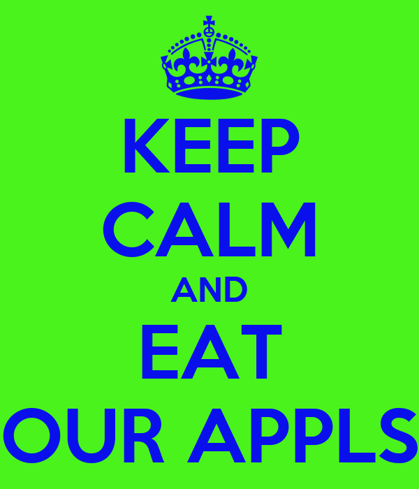 KEEP CALM AND EAT OUR APPLS