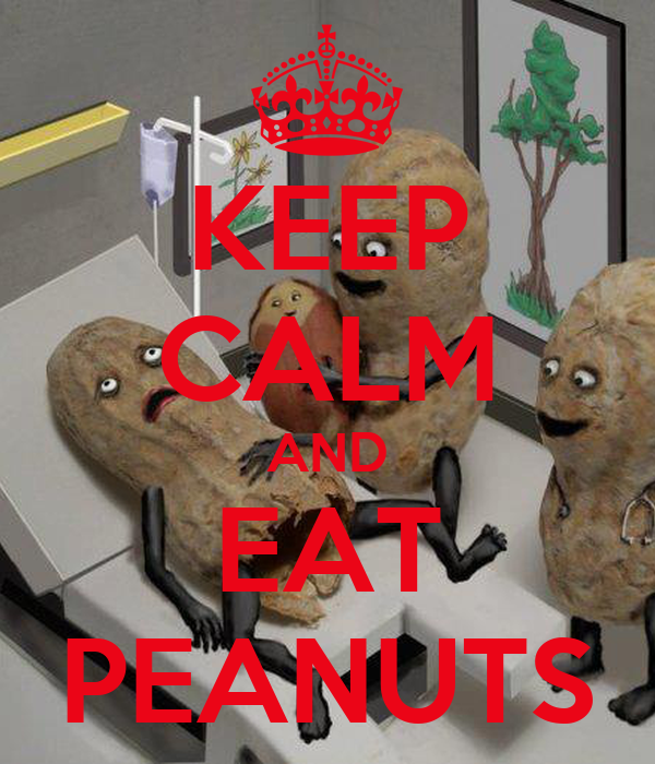 KEEP CALM AND EAT PEANUTS