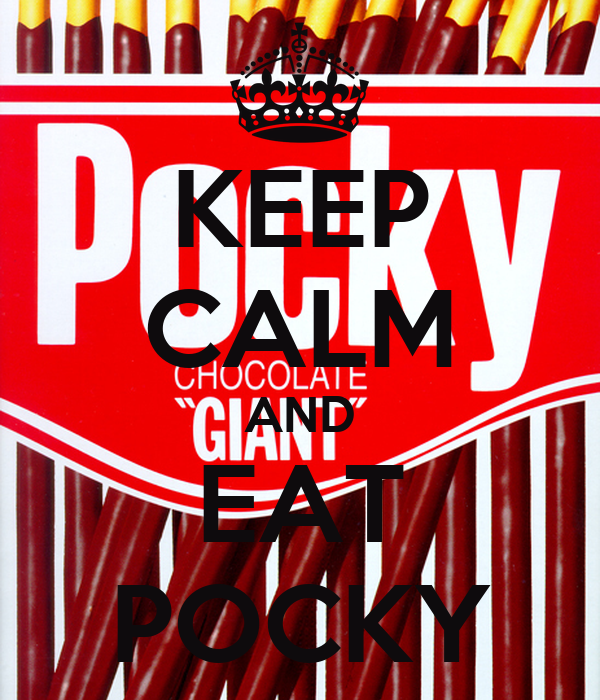 KEEP CALM AND EAT POCKY