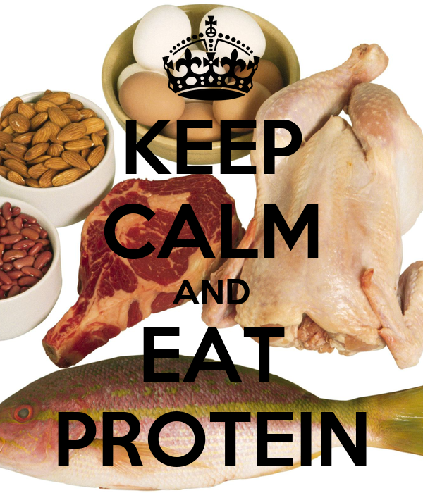 KEEP CALM AND EAT PROTEIN