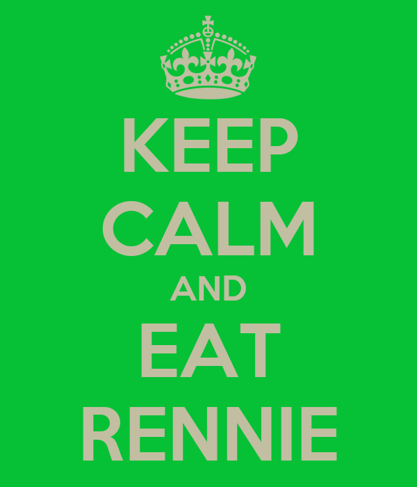 KEEP CALM AND EAT RENNIE