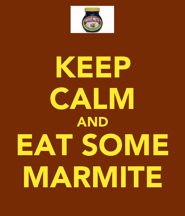 KEEP CALM AND EAT SOME MARMITE
