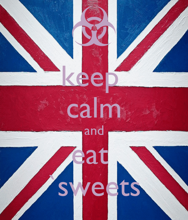 keep  calm and eat  `sweets