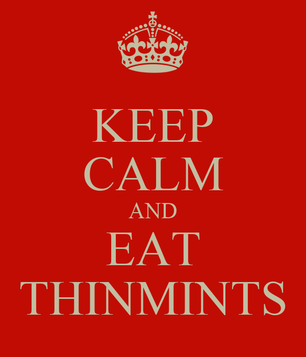 KEEP CALM AND EAT THINMINTS