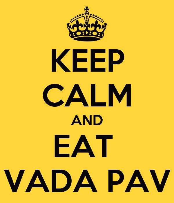 keep-calm-and-eat-vada-pav-1.jpg