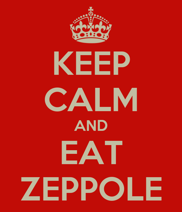 KEEP CALM AND EAT ZEPPOLE