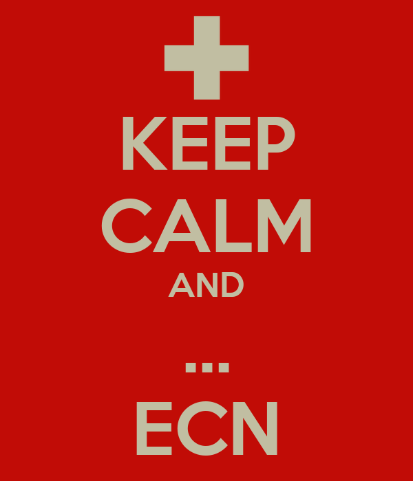 KEEP CALM AND ... ECN