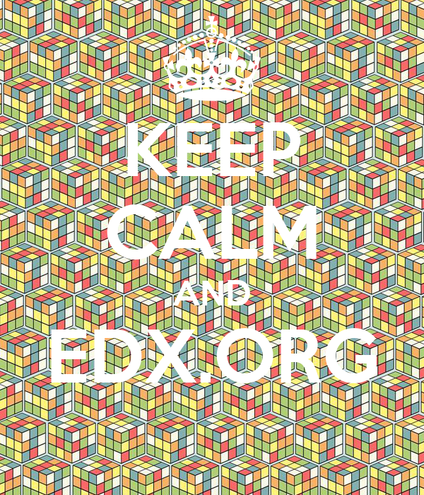 KEEP CALM AND EDX.ORG