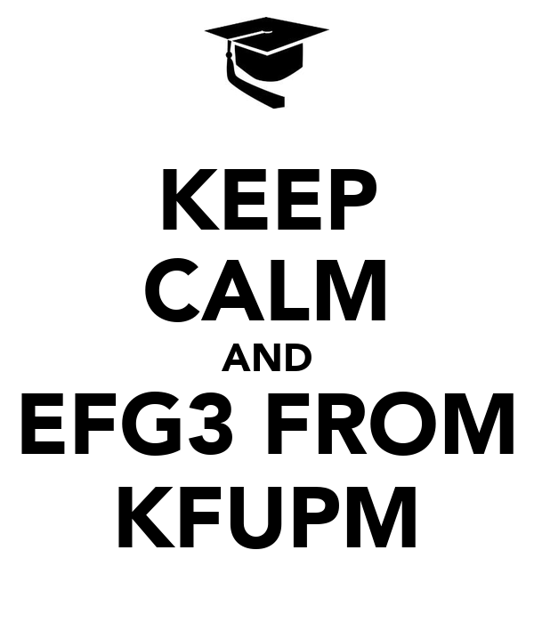 KEEP CALM AND EFG3 FROM KFUPM