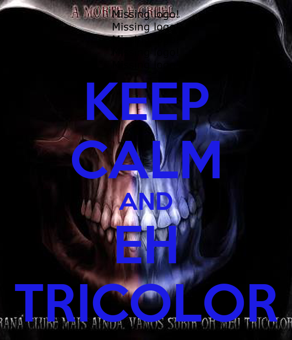 KEEP CALM AND EH TRICOLOR