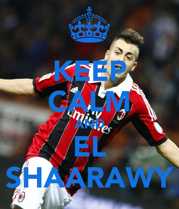 KEEP CALM AND EL SHAARAWY
