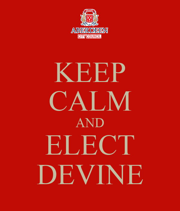 KEEP CALM AND ELECT DEVINE