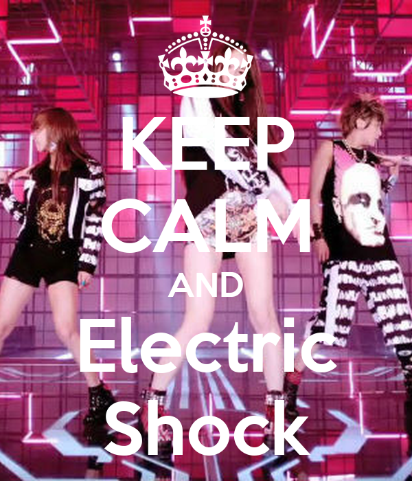 KEEP CALM AND Electric Shock