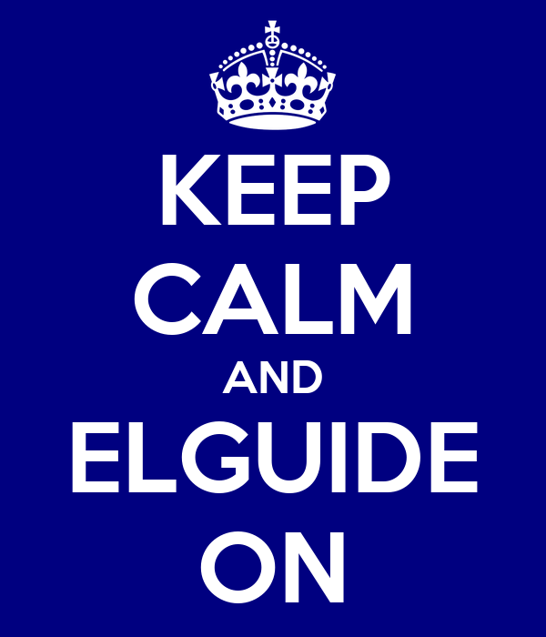 KEEP CALM AND ELGUIDE ON