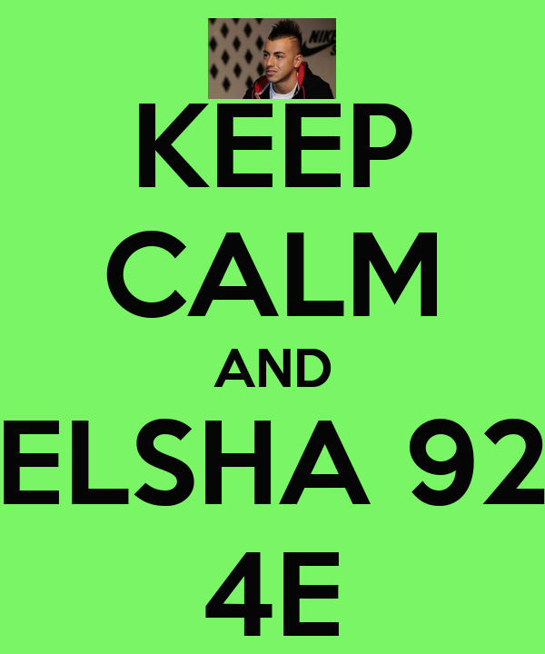 KEEP CALM AND ELSHA 92 4E