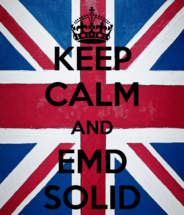 KEEP CALM AND EMD SOLID