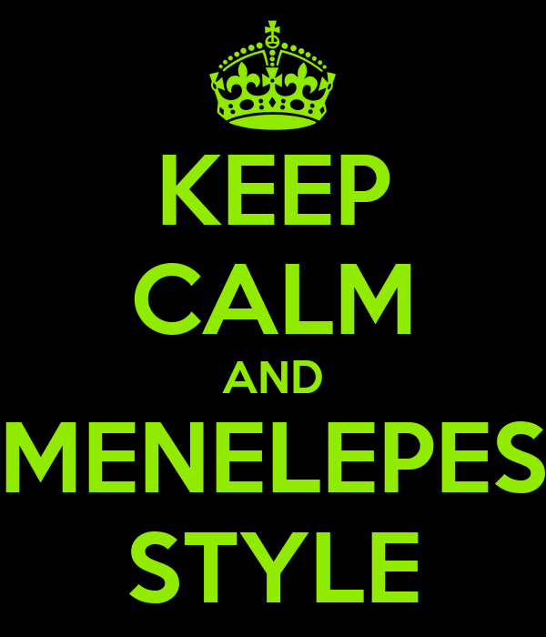 KEEP CALM AND EMENELEPESE STYLE