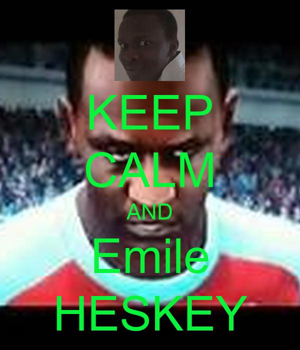 KEEP CALM AND Emile HESKEY