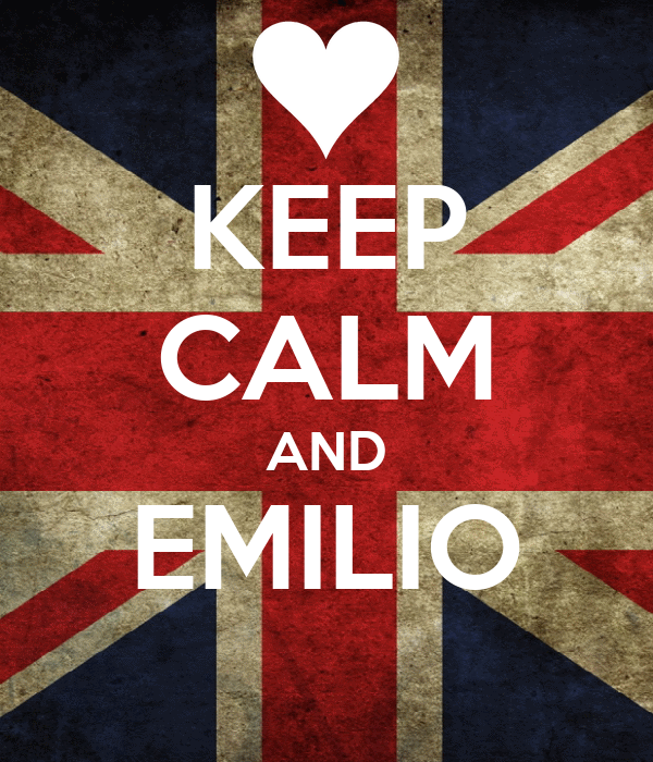 KEEP CALM AND EMILIO