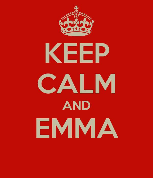 KEEP CALM AND EMMA