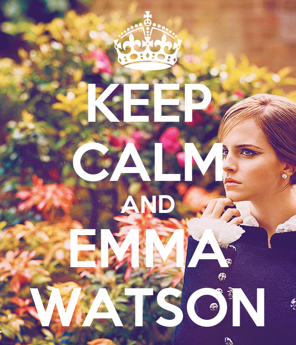 KEEP CALM AND EMMA WATSON